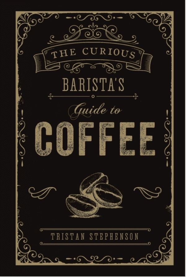 NEW MAGS - BARISTAS GUIDE TO COFFEE